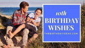 10th Birthday Wishes