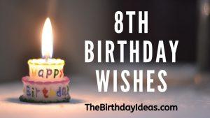8th Birthday Wishes