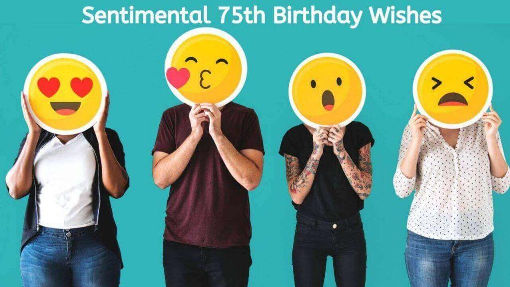 Sentimental 75th Birthday Wishes