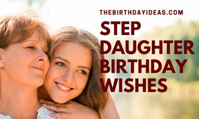 Step Daughter Birthday Wishes