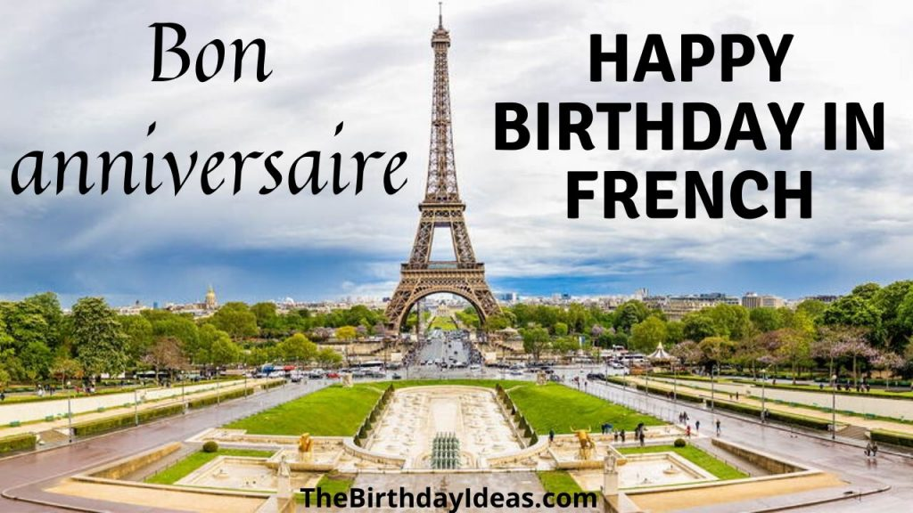 Happy Birthday In French Birthday Wishes In French 2020 Collection