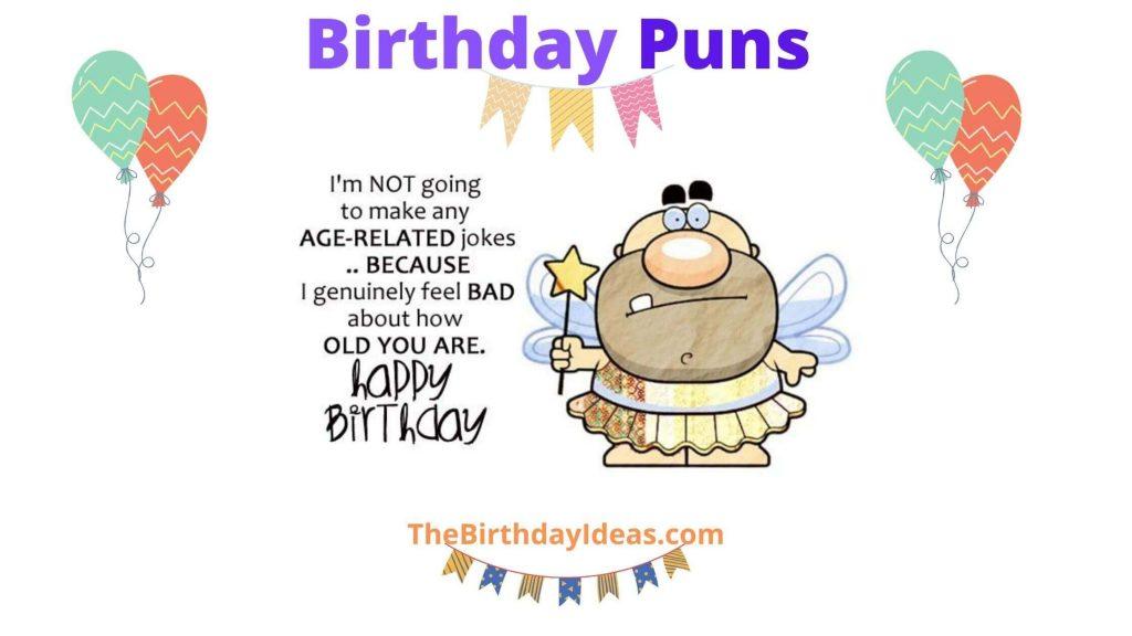 Birthday Puns